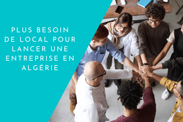 Local entreprise algérie