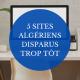 5 sites algeriens disparus trop tôt