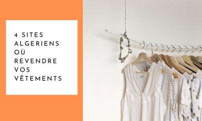 4 sites algériens où revendre vos vêtements