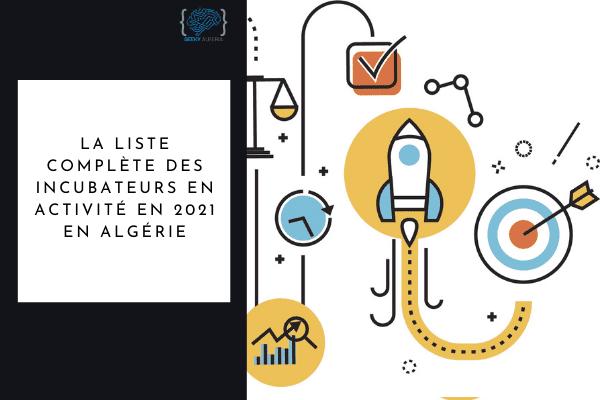 Liste incubateurs algérie 2021