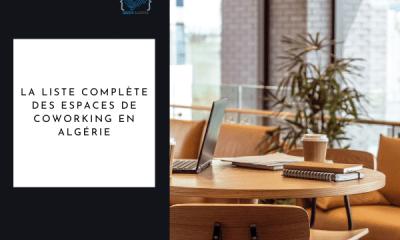 Liste complète espaces de coworking algérie