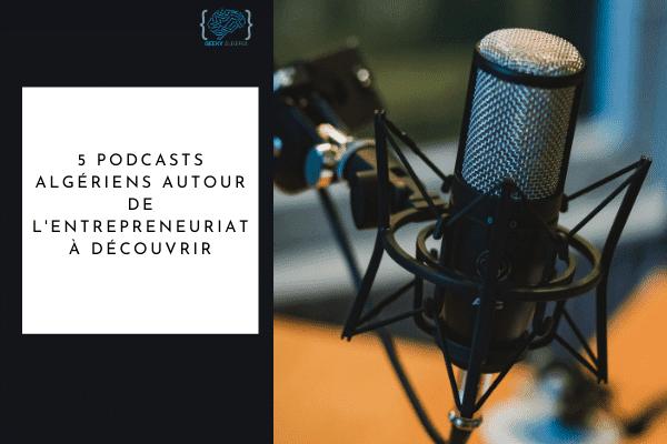 Podcasts algériens à découvrir