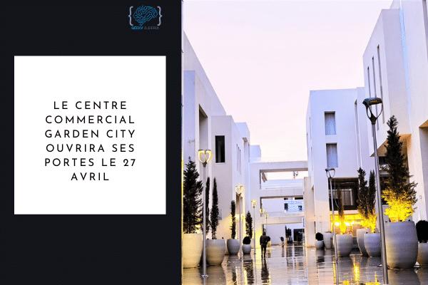 Garden City Alger ouverture
